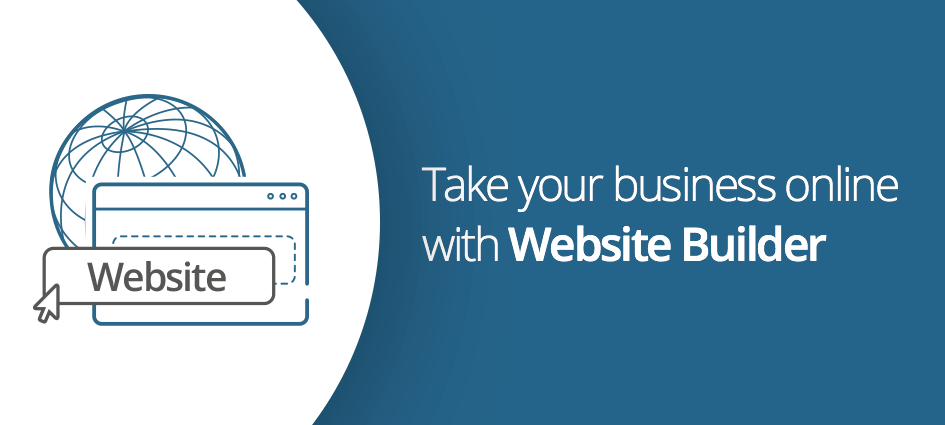 Take your business online with Website Builder!