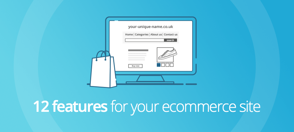 12 features for your ecommerce site